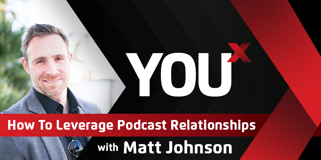 How To Leverage Podcast Relationships