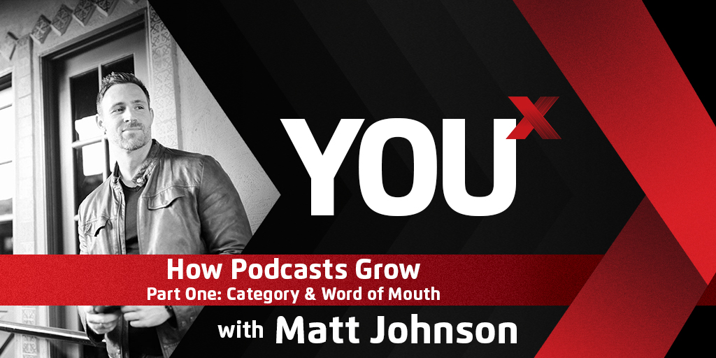 How Podcasts Grow – Part One: Category & Word of Mouth