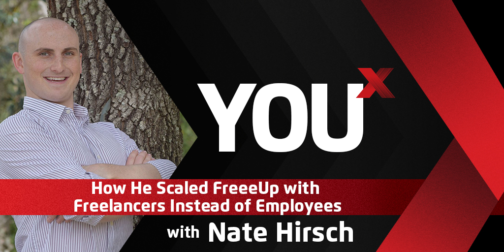 Nate Hirsch on How He Scaled FreeeUp with Freelancers Instead of Employees
