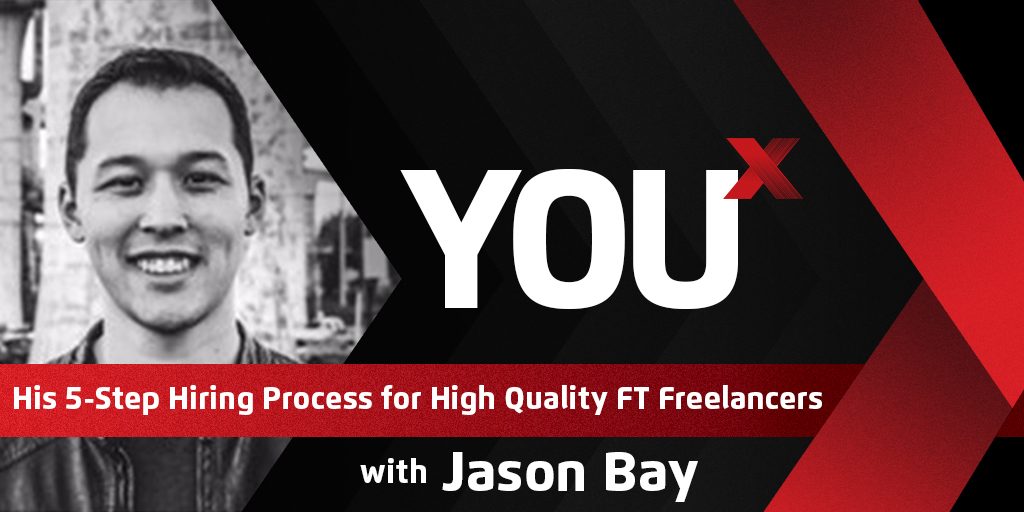 Jason Bay on His 5-Step Process For Hiring Freelancers