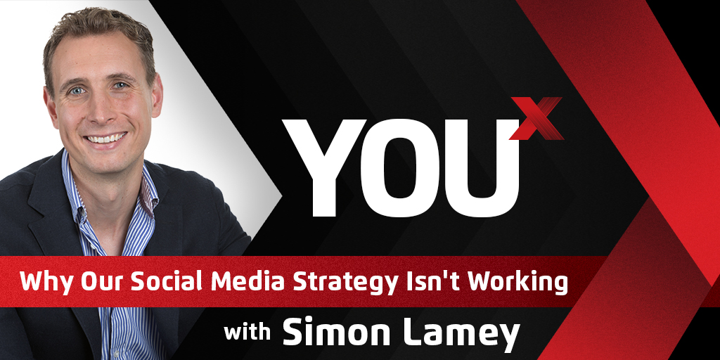 Simon Lamey on Why Our Social Media Strategy Isn't Working