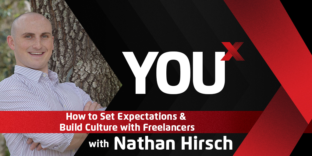 Nathan Hirsch on How to Set Expectations & Build Culture with Freelancers
