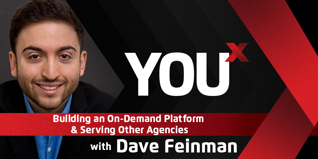 Dave Feinman on Building an On-Demand Platform & Serving Other Agencies