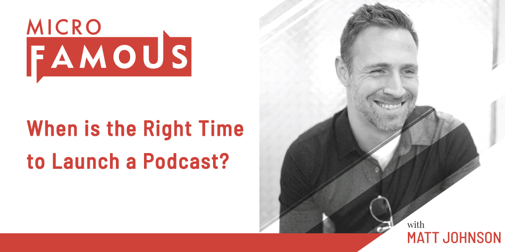 When is the Right Time to Launch a Podcast - Promo Graphic