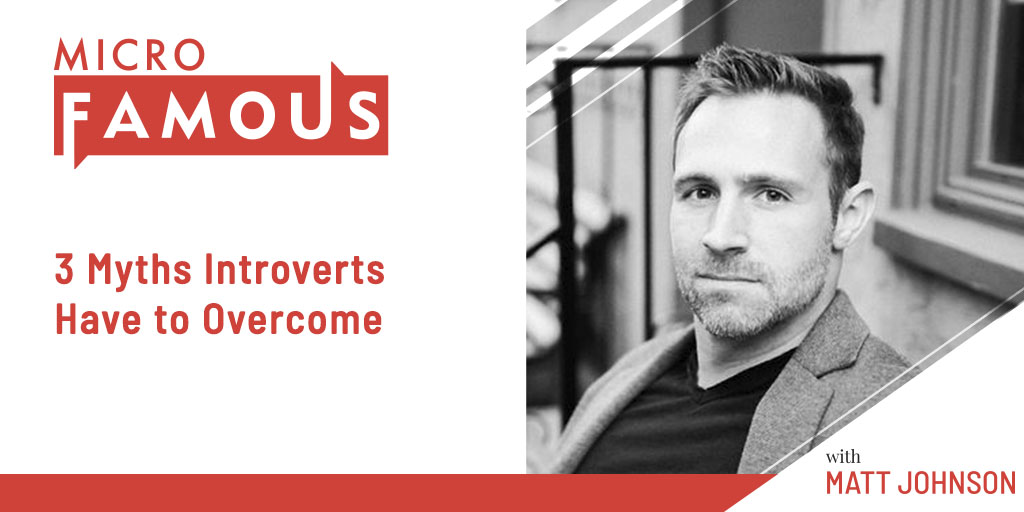3 Myths Introverts Have to Overcome