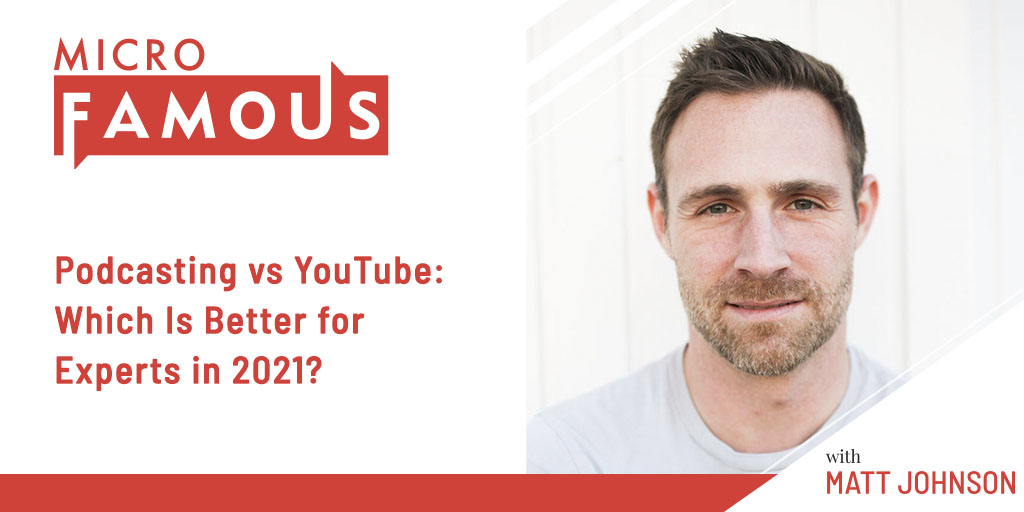 Podcasting vs YouTube: Which Is Better for Experts in 2021?