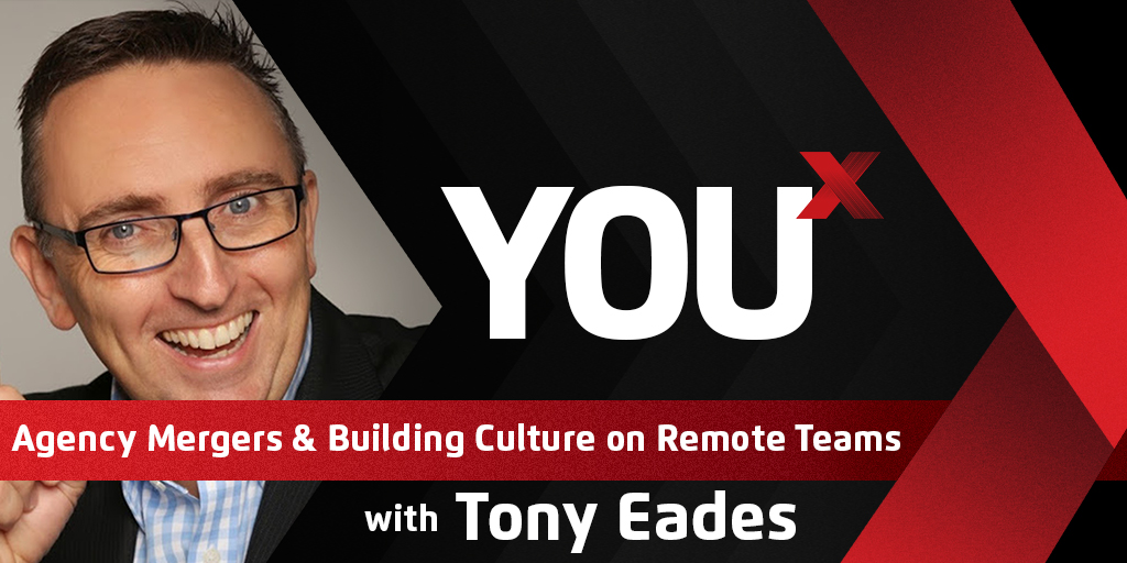 Tony Eades On Streamlining the Agency Merger Process