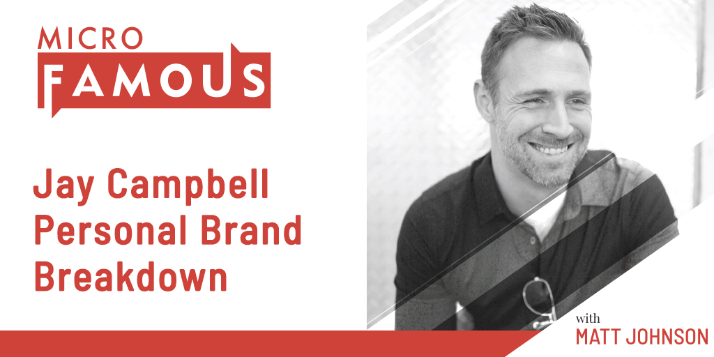 Jay Campbell Personal Brand Breakdown