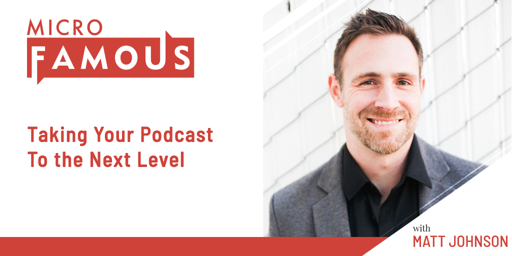 Taking Your Podcast To the Next Level